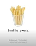 Small fry, please.