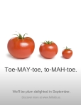 Toe-MAY-toe, to-MAH-toe.